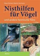 Nisthilfen für Vögel und andere heimische Tiere