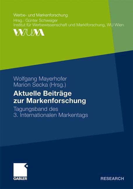 Aktuelle Beiträge zur Markenforschung als Buch ...