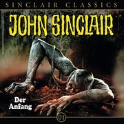 John Sinclair Classics, Folge 1: Der Anfang