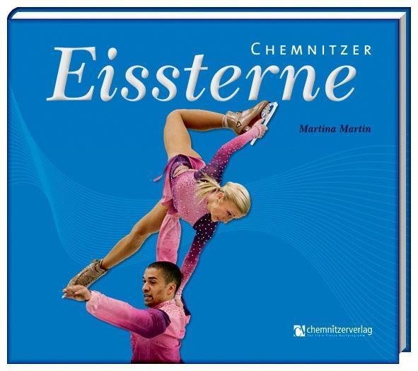 Chemnitzer Eissterne als Buch von Martina Martin