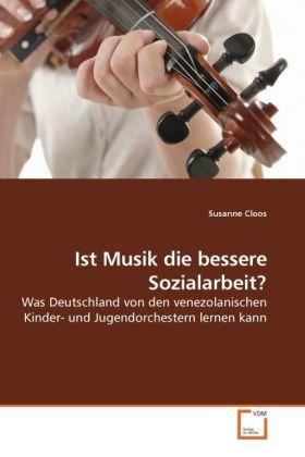 Ist Musik die bessere Sozialarbeit? als Buch vo...