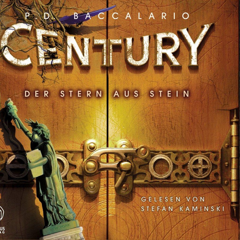 Century, Folge 2: Der Stern aus Stein als Hörbu...