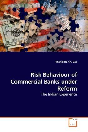 Risk Behaviour of Commercial Banks under Reform...