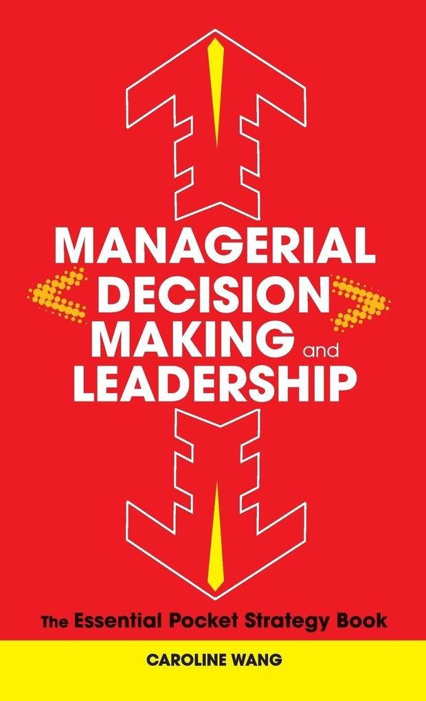 Managerial Decision Making Leadership als Buch ...