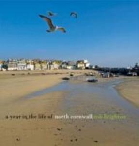 A Year in the Life of North Cornwall als Buch (gebunden)