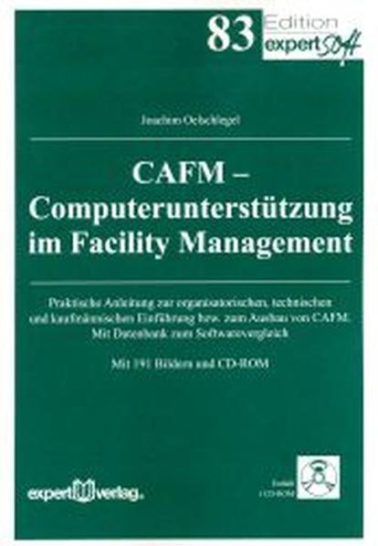 CAFM - Computerunterstützung im Facility Management als Buch