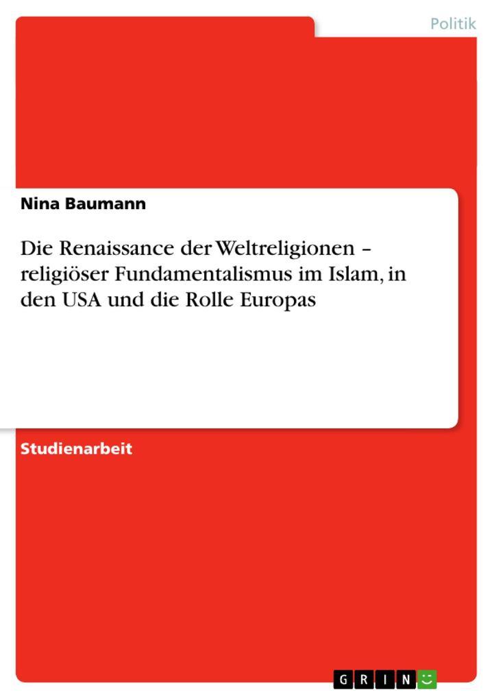 Die Renaissance der Weltreligionen - religiöser...