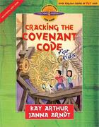 Cracking the Covenant Code for Kids