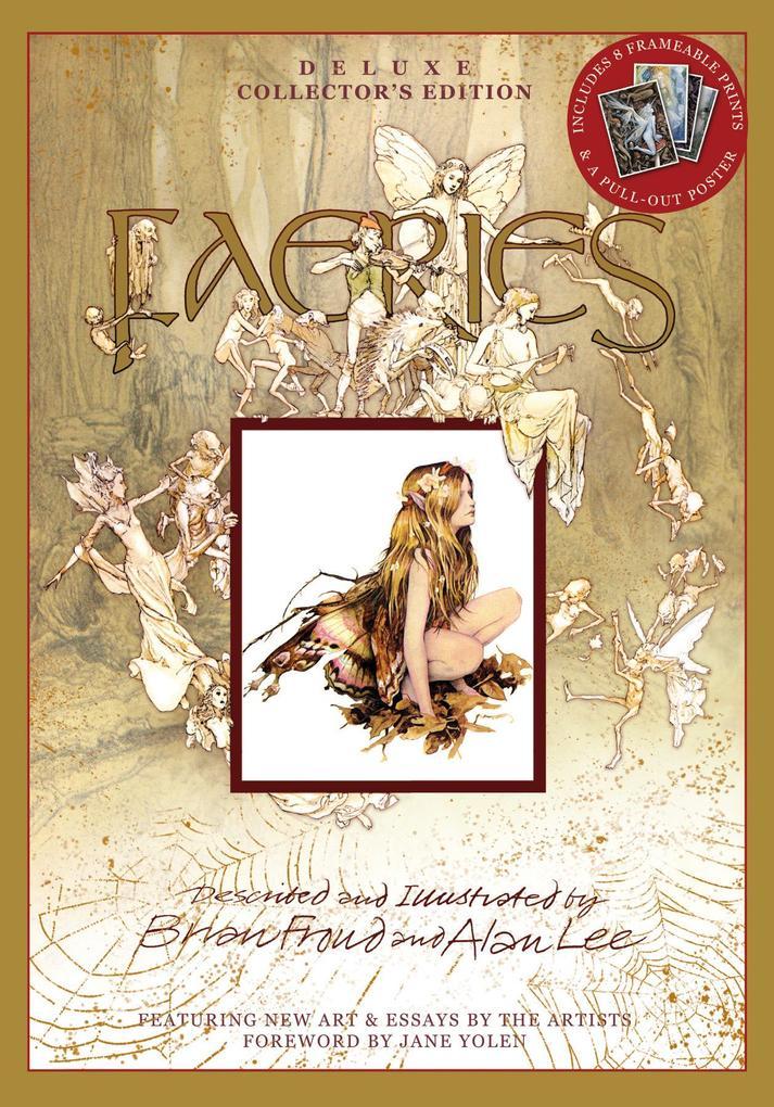 Faeries. Deluxe Collector´s Edition als Buch von