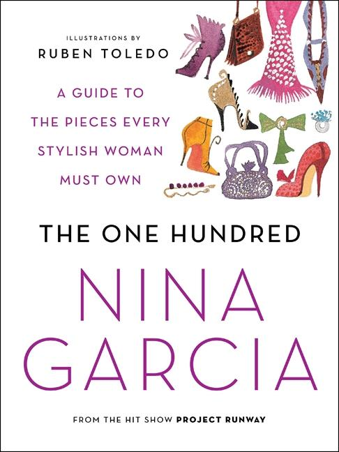 The One Hundred: A Guide to the Pieces Every Stylish Woman Must Own als Taschenbuch