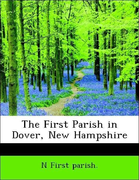The First Parish in Dover, New Hampshire als Ta...