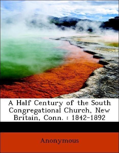 A Half Century of the South Congregational Chur...