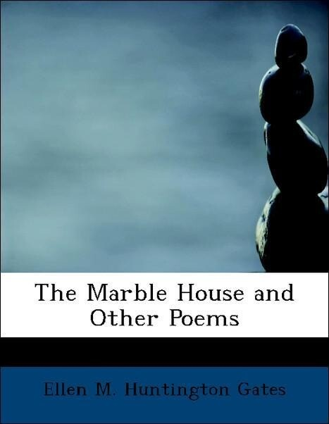The Marble House and Other Poems als Taschenbuc...