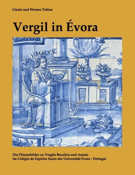 Vergil in Évora als Buch von Gisela Tobias, Wer...