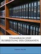 Stammbaum und Ausbreitung der Germanen.