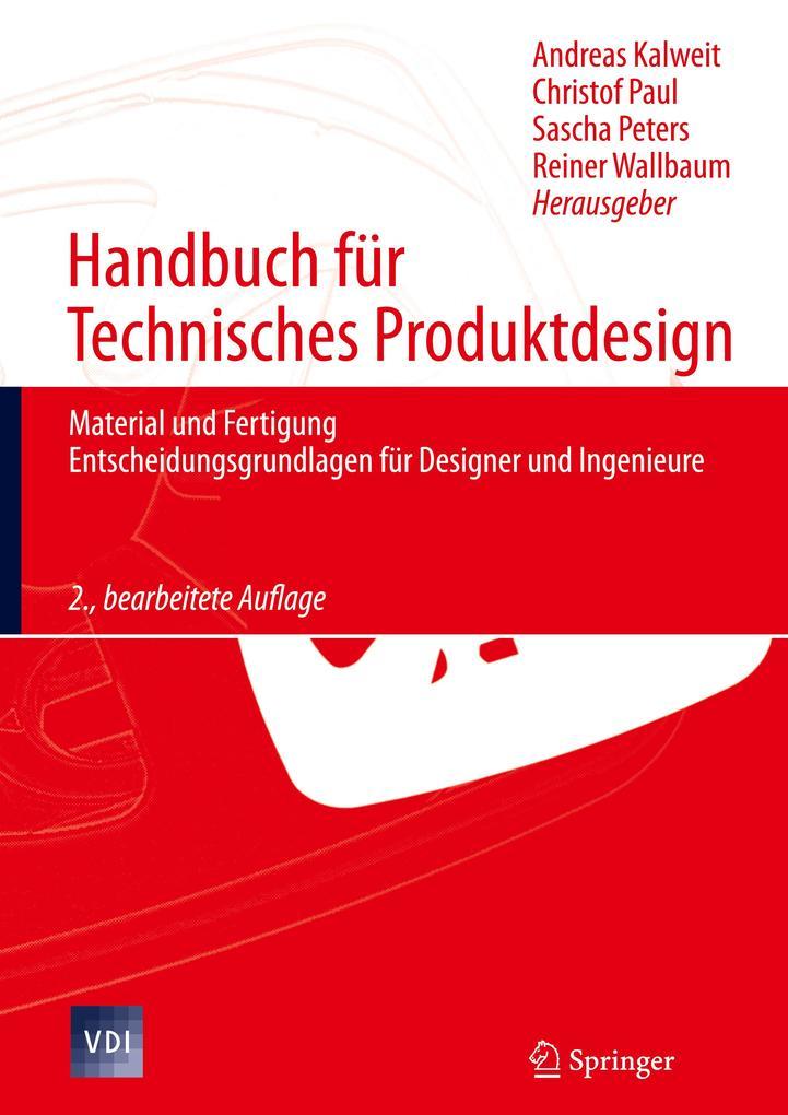 Handbuch für Technisches Produktdesign als Buch...