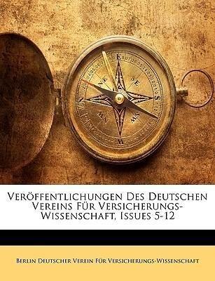 Veröffentlichungen des Deutschen Vereins für Ve...