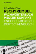 Pschyrembel® Fachwtb. Medizin kompakt. Englisch-Deutsch/Deutsch-Englisch
