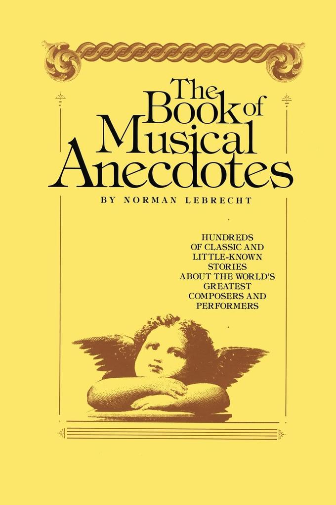 Book of Musical Anecdotes als Buch von Norman L...