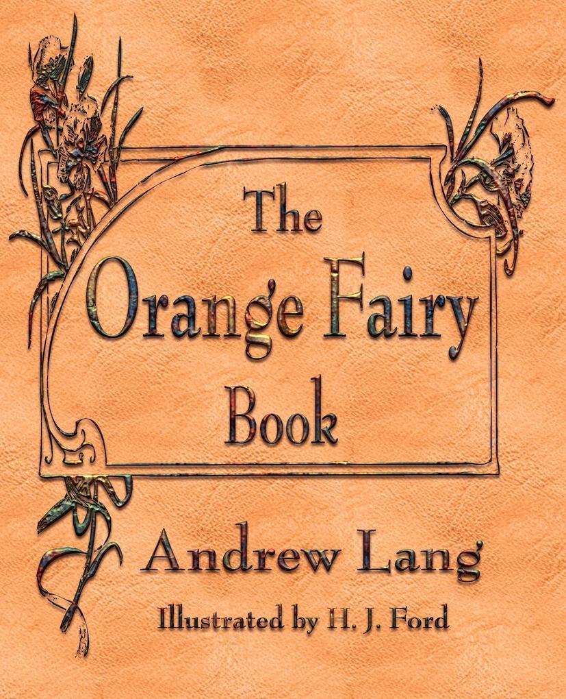 The Orange Fairy Book als Taschenbuch von