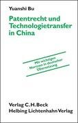 Patentrecht und Technologietransfer in China