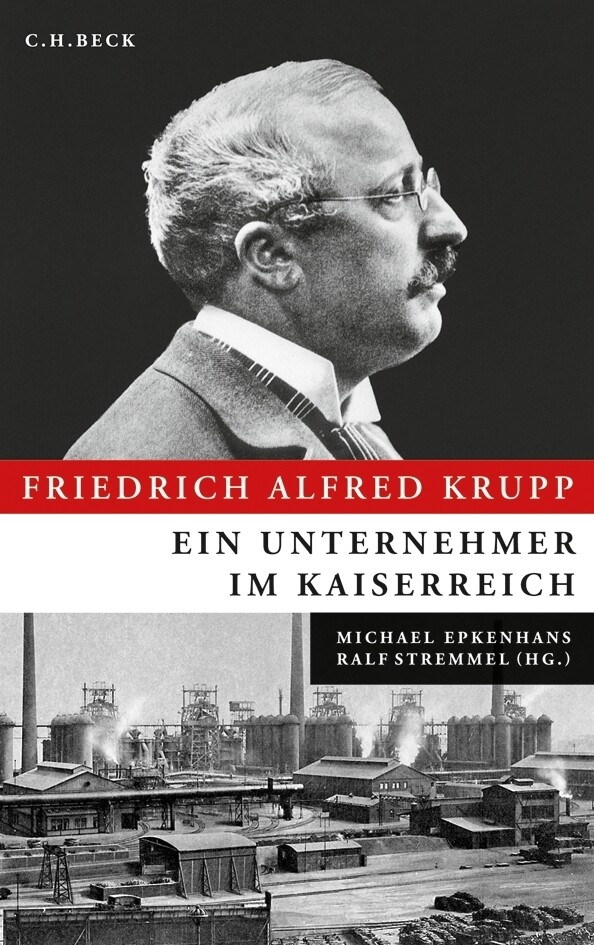 Friedrich Alfred Krupp als Buch (gebunden)