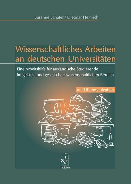 Wissenschaftliches Arbeiten an deutschen Univer...
