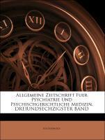 Allgemeine Zeitschrift Fuer Psychiatrie Und Psy...