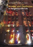 Wunder und Gleichnisse im Religionsunterricht