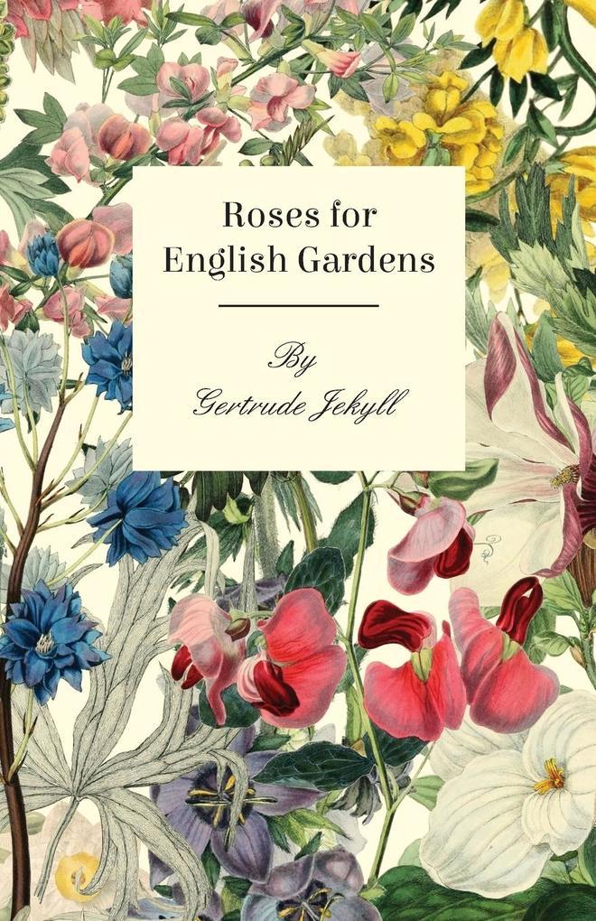 Roses For English Gardens als Taschenbuch von G...