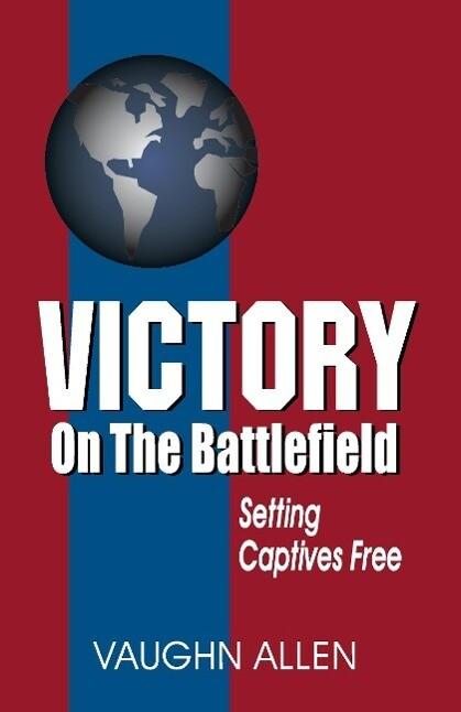Victory on the Battlefield als Buch von Vaughn ...