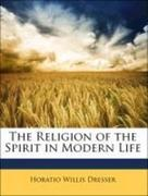The Religion of the Spirit in Modern Life