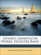 Genme's sämmtliche Werke, Sechster Band
