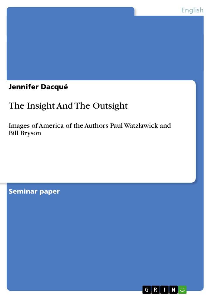 The Insight And The Outsight als Buch von Jenni...