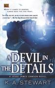 A Devil in the Details: A Jesse James Dawson Novel