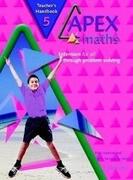 Apex Maths 5 Teacher's Handbook: Extension for All Through Problem Solving