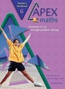 Apex Maths 6 Teacher's Handbook: Extension for All Through Problem Solving