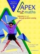 Apex Maths Teacher's Handbook 2: Extension for All Through Problem Solving