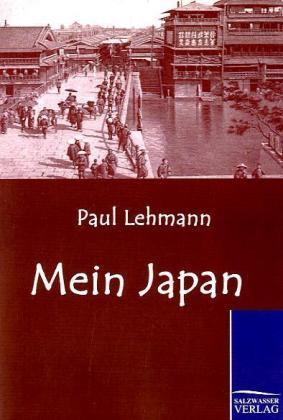 Mein Japan als Buch von Paul Lehmann