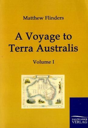 A Voyage to Terra Australis 1 als Buch von Matt...