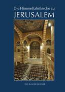 Die Himmelfahrtkirche auf dem Ölberg in Jerusalem