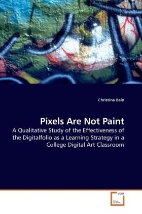 Pixels Are Not Paint als Buch von Christina Bain