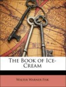 The Book of Ice-Cream als Taschenbuch von Walte...