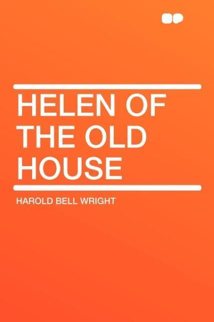 Helen of the Old House als Taschenbuch von Haro...