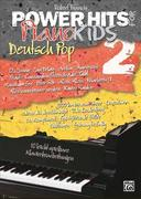 Power Hits for Piano Kids - Deutsch Pop Band 2