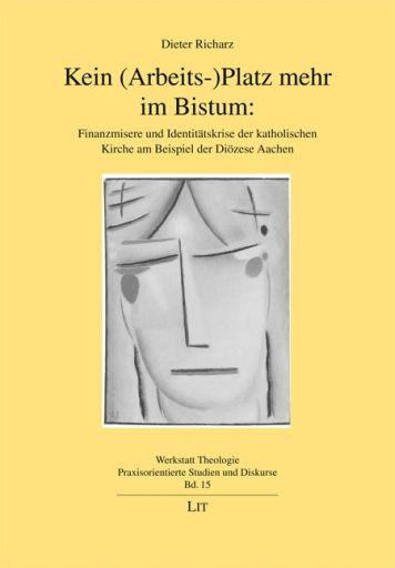 Kein (Arbeits-)Platz mehr im Bistum als Buch vo...