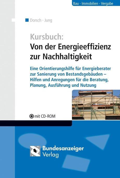 Kursbuch: Von der Energieeffizienz zur Nachhalt...