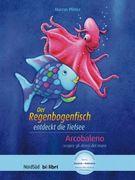 Der Regenbogenfisch entdeckt die Tiefsee. Kinderbuch Deutsch-Italienisch
