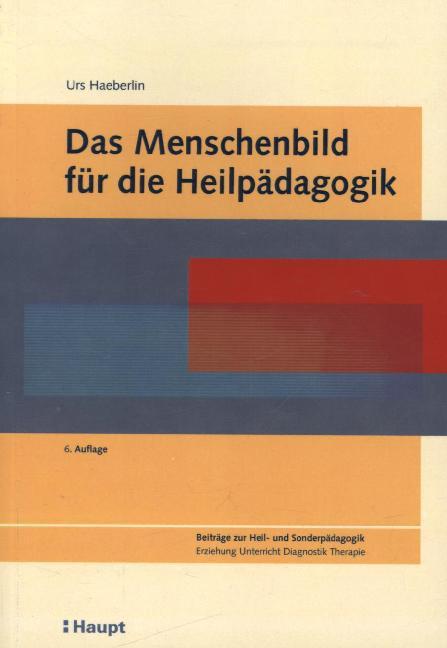 Das Menschenbild für die Heilpädagogik als Buch...