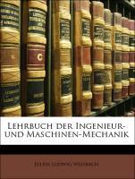 Lehrbuch der Ingenieur-und Maschinen-Mechanik a...